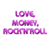 Love Money Rock-n-Roll