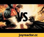 "Superman vs Batman: Top 10 Reasons Superman Wins!,Games,,Vote Superman Here! http://ema.io/Mzcx  For Comic by Comic Analysis: http://angryjoeshow.com/2013/04/superman-vs-batman/  Reposted from Forums Discussion: When people say: ""Batman can kick Superman's ass"" they really mean one of three"