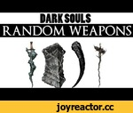 Dark Souls Modded: Random Weapon Every 7 Seconds,Games,,I hope you enjoyed these highlights from my playthrough! Click here for more Dark Souls Modded: http://bit.ly/1atJKeA  The brightness is way too low in this video, don't kill me  Mod details in this thread: