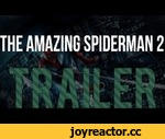 The Amazing Spiderman 2 - Official Trailer,Entertainment,,Oficialní trailer for The Amazing Spiderman 2 COPYRIGHT : http://www.theamazingspiderman.com/teaser/