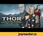 How Thor The Dark World Should Have Ended,Film,,If Loki is the ultimate trickster, would anyone ever trust anything he does or says? Thor sure does! So much so that he doesn't even check for a pulse or try to bury him. Introducing, How Thor The Dark World Should Have Ended, as well as a special