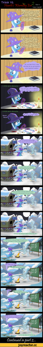 Trixie Vs. 'Hearth s'HJarmma 2ft/, Part Evil-DeC<2>Y ★ s 1 TrWe wanted to thanfe y ou. for the gift you gave last Hearth's warming eve, unfortunately Trixie wasn't able to use it to learn rn.agic.al flight, you fenow... th-e-th-ing she a ctu^U-y H*sfe-e-d-for-(f you coulol find it in your he