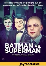 These supervillains are going to pull off one more job before they head to college A ZACK SNYDER JOINT BATMAN vs. SUPERMAN JESSE E1SENBERG JONAH HILL MICHAEL CERA HENRY CAV1LL AND BEN AFFLECK