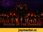 • * к\ V' к JF 4 /|\ Oí Wí wtViXift LEGION OF THE DAMNED