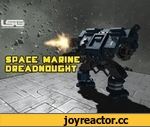 Space Engineers - Space Marine Dreadnought - Warhammer 40K,Games,,A Dreadnought is a cybernetic combat walker of intermediate size used by the Chapters of the Adeptus Astartes as heavy infantry support for their Space Marine companies. Even the superhuman Space Marines are still mortal and can fall