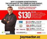 WHY VLADIMIR KONSTANTINOV THE SPEAKER OF THE CRIMEAN PARLIAMENT, BECAME SUCH A FERVENT SEPARATIST? MILLION -SUCH A HEFTY AMOUNT CONSOLE LTO COMPANY AND I OTHER COMPANIES LINKEO TO VLADIMIR I KONSTANTINOV, THE SPEAKER OF THE VERKHOVNA RAOA OF CRIMEA, OWE TO UKRAINIAN BANKS. I HE OWES UKRAINIAN BA