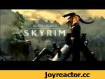 Помним. Любим. Скайрим. (В память о SkyRim),Games,,Певец  Stranded Orange. Монтаж SpryGin Идея SpryGin  Спасибо за предоставление лицензии Sony Vegas Pro  -SpryGinу  30 000 заплатил.Две зарплаты! Оставляйте идеи и конструктивные комментарии!