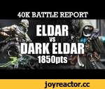 Eldar vs Dark Eldar Warhammer 40K Battle Report CLASH OF THE KIN! 6th Ed 1850pts | HD Video,Games,,Eldar vs Dark Eldar Warhammer 40K Battle Report CLASH OF THE KIN! 6th Ed 1850pts: Here it is...Eldar vs Dark Eldar! We knew this game would be fun to play....and we were not disappointed! With all