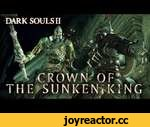 Dark Souls II - PS3/X360/PC - Crown of the Sunken King (Trailer),Games,,Delve into Crown of the Sunken King, the first DLC of the Lost Crowns trilogy, and start your journey to reclaim the crowns that Drangleic's King Vendrick once owned.  Dark Souls II - Crown of theSunken King DLC will be