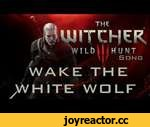 WITCHER 3 SONG: Wake The White Wolf by Miracle Of Sound,Games,,A musical tribute to Witcher 3 and Geralt Of Rivia! Click to subscribe! http://www.youtube.com/subscription_center?add_user=miracleofsound Download: http://miracleofsound.bandcamp.com/ STALK ME ON TWITTER: