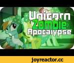 ᴴᴰ[PMV] Unicorn Zombie Apocalypse,Entertainment,,My little Pony: Unicorn Zombie Apocalypse ;) ►For more videos: https://www.youtube.com/channel/UCKe0reiDK6l-oYw6EGesjzw?sub_confirmation=1 ►Broadcast Dates: https://www.youtube.com/user/MylittleBronieDE/about ▼Open for more, programm and the Music▼  _