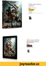 "W'« COQtX: SPACS VJOLV/ES 4 Back Codex: Space Wolves (English) £30 Quantity Pre-Order Gift List ^ Availability: Pre-order product that vM ship on Aug 9, 2014 < Back Codex: Space Wolves (Interactive edition) £34"" Download on V iBooks"