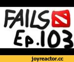 Dota 2 Fails of the Week - Ep. 103,Games,,Want to be in our fails of the week series? Submit your fails at http://www.dotacinema.com/fail Our Pudge set in stores now: http://www.dota2.com/store/itemdetails/20439 Our Invoker set in stores now: http://www.dota2.com/store/itemdetails/20415 Our Sven