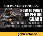 IMPERIAL GUARD (Astra Militarum) Painting Tutorial (Use this technique for ALL units/vehicles) | HD,Games,,IMPERIAL GUARD (Astra Militarum) Painting Tutorial (Use this technique for ALL units/vehicles):  Yes! It's here! Check out this very effective technique for painting Imperial Guard (Astra