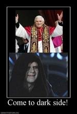 папа римский и император палпатин - переходи на темную сторону силы