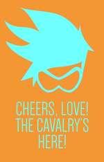 CHEERS, LOVE! THE CAVALRY'S HERE!