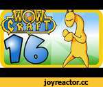 WowCraft Episode 16 PvE,Games,,Help Support the Cartoons: http://www.patreon.com/carbotanimations SHIRTS: http://gear.blizzard.com/index.php/default/starcrafts/ Follow on Twitter: https://twitter.com/CarbotAnimation Follow on Facebook: https://www.facebook.com/carbotanimations