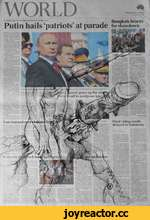 WORLD . . . Bangkok braces Putin hails patriots at parade for showdown Final voting results delayed in Indonesia