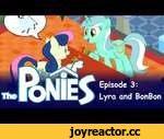 "My Little Pony in The Sims - Episode 3 - Lyra and Bon Bon,Film,,Please support me on Patreon! http://www.patreon.com/yudhaikeledai -----------------------------------------------------------  It's another normal life for Lyra and Sweetie ""Bon Bon"" Drops... Or is it? Take a peek into their daily"