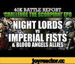 Night Lords vs Imperial Fists Warhammer 40K Battle Report CTS8: CHAOS RISING! 1500pts | HD,Games,,Night Lords vs Imperial Fists Warhammer 40K Battle Report CTS8: CHAOS RISING! 1500pts:  In this last battle report for Season 2 the forces of Chaos make their debut on the channel! They had been