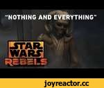 "Star Wars Rebels: ""Nothing and Everything"",Entertainment,,In this clip from the Star Wars Rebels episode ""Path of the Jedi,"" master and padawan part ways as Ezra ventures off on a voyage of discovery inside the ancient Jedi temple hidden on his home planet of Lothal. Monday Nights at 9p/8c on Disn"