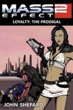 LOYALTY: THE PRODIGAL