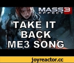 TAKE IT BACK! - Official Mass Effect 3 Music Video by Miracle Of Sound & Bioware,Games,Mass Effect 3,Mass Effect,ME3,Take It Back,Bioware,Commander Shepard,Take Earth Back,Reapers,Miracle Of Sound,miracleofsound,RPG,shooter,sci fi,Download: http://miracleofsound.bandcamp.com/ or Itunes: