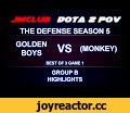 DOTA 2 Highlights GB vs (monkey) - The Defense Season 5, Group B Game 1,Gaming,Dota 2 (Video Game),Video Game (Industry),Games (TV Genre),dota 2 pov,dota 2 tournaments,дота 2,dota 2 how to,watch dota 2,dota tournament,dota team,best dota,dota 2 rankings,dota 2 vod,dota 2 vods,vod dota 2,dota vide