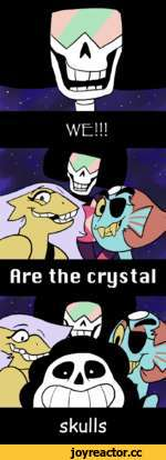 WE!!! m •f£ r% rr. Hre the crystal % sk