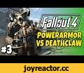 "Fallout 4 - Powerarmor Vs Deathclaw ""E3 Spoilers"" #3,Gaming,Fallout 4 Deathclaw,Fallout 4 Powerarmor,fallout 4 Power Armor,fallout 4 melee,Fallout 4 unarmed,Fallout 4 gameplay,Fallout part 1,Fallout 4 building,character creator,Fallout 4 start,fallout 4 perks,fallout 4 review,walkthrough,pc,xbox"