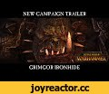 Total War: WARHAMMER - Grimgor Ironhide Campaign Trailer - In-Engine Cinematic [ESRB],Gaming,Total War,Creative Assembly,CA,Total War: WARHAMMER,Grimgor Ironhide,Official,In Engine Cinematic,Pre-order here: http://store.steampowered.com/app/364360/ This epic in-engine cinematic trailer will take