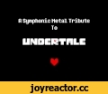 A Symphonic Metal Tribute to Undertale,Music,Symphonic Metal,Orchestral Metal,Undertale,Video Game Music,Instrumental Metal,* (The orchestra strikes up a familiar tune, filling you with determination.)  Part love letter to, and part deconstruction of a number of old school games, its surprising