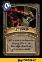 Kill a minion and receive an angry Xbox Live Message about how you're an asshole.