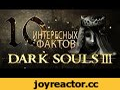 Dark Souls 3 ► 10 Интересных Фактов,Gaming,custom,stories,крипота,смех,смешно,орут,кричат,игры,обзор,амнезия,слэндер,слендер,amnesia,slender,let's,play,Оригинальное видео: https://www.youtube.com/watch?v=XWJf2vuPKCI Автор: https://www.youtube.com/user/TerraMantis ▬▬▬▬▬▬ ◄Не забываем открывать описан
