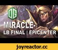 Miracle- Invoker OG vs Newbee Epicenter LB Final Dota 2,Gaming,miracle,miracle-,invoker,best,2016,dota 2,dota,epic,epicenter,amazing,og,vs,newbee,final,gameplay,gameplays,highlights,mmr,tournament,championship,team,pro,play,plays,game,vod,digest,dota digest,dd,Dota 2 (Video Game),Miracle amazing