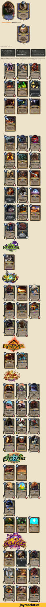 Justicar Trueheart's Battlecry Effects: Mechanics to be aware of: Cloak is like Stealth, but it doesn't get rid of the Stealth effect when the minion deals damage of any kind (except attacking) like it normally does. However, it is more easily revealed via any sort of AoE/Random damage. Basic Se