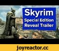 Skyrim PS4 and Xbox One Trailer - Skyrim: Special Edition - E3 2016,Gaming,Skyrim Special Edition,Skyrim Special Edition trailer,Skyrim E3 2016 trailer,Skyrim PS4,Skyrim PS4 Trailer,Skyrim Xbox One Trailer,Skyrim Xbox One,Skyrim HD Remaster,Skyrim HD,Skyrim HD Trailer,Skyrim HD Remaster