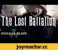 SABATON - The Lost Battalion (OFFICIAL LYRIC VIDEO),Music,sabaton,new sabaton album,sabaton 2014,swedish empire,nuclear blast,power metal,joakim broden,sabaton drums,Nuclear Blast (Organization),metal,abyss studio,Peter Tägtgren (Record Producer),nightwitches,regiment 588,night witches,heroes on