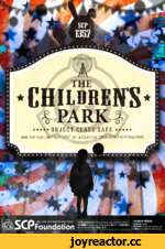 PARK 4 ★ ★★★★OBJECT CLASS-SAFE ***** www.scp-wiki.net/scp-1357 by azzleflux 20160619-CREATORbyDAME [SECURE) (CONTAIN) (PROTECT) bLr'FouncJation I SCREAM MAKER creator: мне E-MAIL:d4n*on77vA*kur.i.nr.jp SCPFound«tion(http://www.«p wik.,net)?>«tУ SCPee(httpU/i«.SCpw.k..n*t)lce^<Z**n«li ±rCCBY-