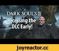 Dark Souls 3: How to Access the DLC Early,Gaming,Dark Souls 3,Dark Souls,DLC,Early Access,Gameplay,Overwatch,Eichenwald,Reference,Bonfire,Cosplay,Genji,Reaper,Reinhardt,Thanks to A Kazoo to Surpass Metal Gear and High Meme Lord for their help. But mostly blame Kazoo for this piece of shit. Music