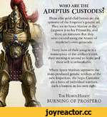 WHO ARE THE ADEPTUS CUSTODES? These elite gold-dad heroes are the epitome of the Emperor's genetic art. They are to Space Marine as the Emperor is to his Primarchs, and there are rumours that they were created using the Master of Mankind's own genecode. Every item of their wargear is a ma