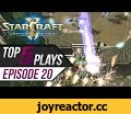 StarCraft 2: TOP 5 Plays - Episode 20,Gaming,TOP 5 Plays,Episode 20,Starcraft 2,Legacy of the Void,SC2 TOP 5,SC2 funny moments,Starcraft 2 funny,Starcraft funny,starcraft best plays,Top 5 plays,Terran Micro,Zerg Micro,Huskystarcraft,Starcraft vods,Starcraft gameplay,Starcraft IEM,WCS,Starcraft