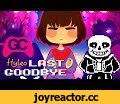 Undertale Remix ► Last Goodbye (Hyleo Happy Hardcore Remix) - GameChops,Gaming,gamechops,game music,game remix,vgm,ost,bgm,edm,video game music,video game remix,Hyleo Happy Hardcore Remix,Undertale Remix Last Goodbye,Undertale Remix,GameChops Undertale Remix,GameChops Happy Hardcore,Happy Ha