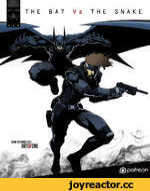 THE BAT Vs THE SNAKE JURN RICHARD FELIZ HRTOFONE (£) patreon