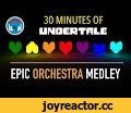 [Undertale] - 30 Minutes Orchestral Medley,Music,undertale cover,undertale remix,undertale orchestra,undertale orchestral medley,undertale orchestral remix,undertale orchestral asgore,undertale 30 minutes,undertale orchestral playlist,undertale remix playlist,undertale orchestral cover