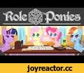 RolePonies,Film & Animation,my little pony,dungeons & dragons,d&d,animation,funny,mlp,brony,dnd,pinkie pie,fluttershy,rainbow dash,twilight sparkle,Twilight and the gang gather around for a game of Ogres & Oubliettes in a wild night of fantasy roleplaying where everything goes puzzlingly wrong.  -