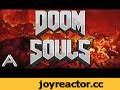 !! DOOM SOULS !!,Gaming,DOOM SOULS,DOOM,SOULS,Dark Souls,Mod,Modding,Abject,Habject,Abjaict,Abjekt,IT'S DOOM IN DARK SOULS !!  Music: - DOOM 2016 Soundtrack - Rip And Tear - DOOM 2016 OST - BFG Division