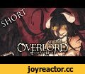 Overlord Abridged Shorts Ep. 1 (Team Dai-Gurren),Comedy,Overlord,Overlord Abridged,Team Dai-Gurren,Abridged,Parody,Overlord Season 2,オーバーロード,Episode 1 - Ainzapalooza CAST (By order of appearance) Shalltear Bloodfallen - IzanamiVA (@IzanamiVA | https://goo.gl/gFDjyh) Ainz Ooal Gown - Darkmoon (@Dar