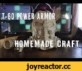 t-60 Power Armor Homemade | Силовая броня своими руками с нуля,Autos & Vehicles,t-60,power armor,fallout,fallout 4,brotherhood of steel,homemade,craft,vault tec,pepacura designer,pepakura viewer,pepakura,paper,papecraft,т-60,силовая броня,фаллаут,фаллаут 4,братство стали,выживший,своими руками,ремес
