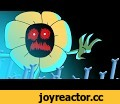 Death flowey - gravity falls version,Gaming,gravity falls,flowey the flower,undertale,sans,omega flowey,Your Best Nightmare,A-X-O-L-O-T-L, my time has come to burn! I will find new children's souls and will return !!!